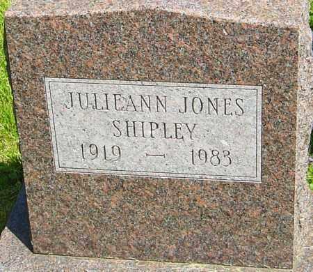 JONES SHIPLEY, JULIEANN - Franklin County, Ohio | JULIEANN JONES SHIPLEY - Ohio Gravestone Photos