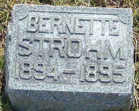STROHM, BERNETTE - Franklin County, Ohio | BERNETTE STROHM - Ohio Gravestone Photos