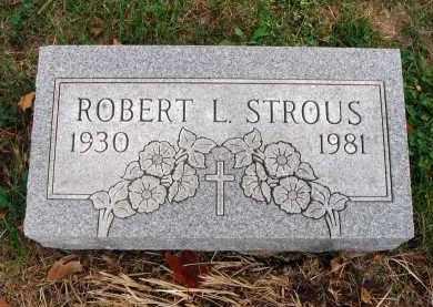 STROUS, ROBERT L. - Franklin County, Ohio | ROBERT L. STROUS - Ohio Gravestone Photos