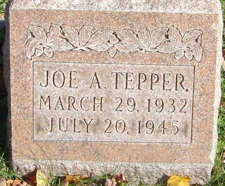 TEPPER, JOE A - Franklin County, Ohio | JOE A TEPPER - Ohio Gravestone Photos