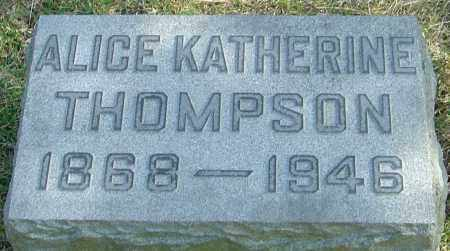THOMPSON, ALICE KATHERINE - Franklin County, Ohio   ALICE KATHERINE THOMPSON - Ohio Gravestone Photos