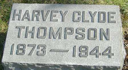 THOMPSON, HARVEY CLYDE - Franklin County, Ohio | HARVEY CLYDE THOMPSON - Ohio Gravestone Photos
