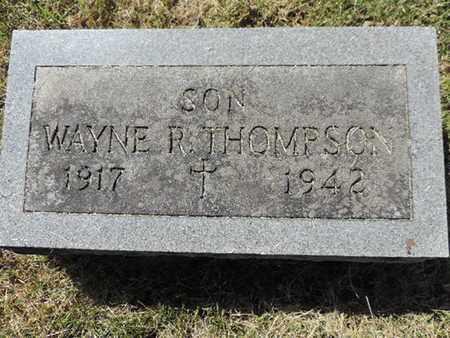 THOMPSON, WAYNE R. - Franklin County, Ohio | WAYNE R. THOMPSON - Ohio Gravestone Photos