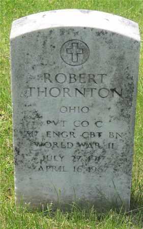 THORNTON, ROBERT - Franklin County, Ohio | ROBERT THORNTON - Ohio Gravestone Photos
