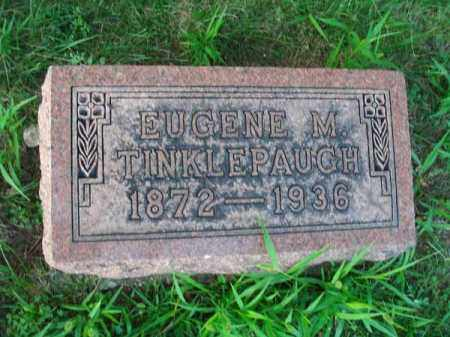 TINKLEPAUGH, EUGENE M. - Franklin County, Ohio | EUGENE M. TINKLEPAUGH - Ohio Gravestone Photos