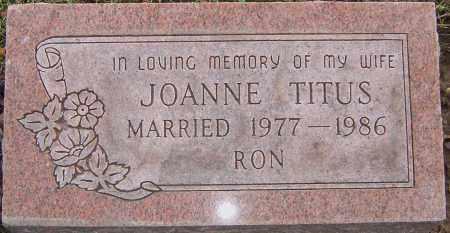 TITUS, JOANNE - Franklin County, Ohio | JOANNE TITUS - Ohio Gravestone Photos