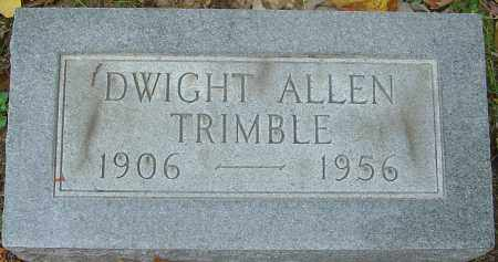 TRIMBLE, DWIGHT ALLEN - Franklin County, Ohio | DWIGHT ALLEN TRIMBLE - Ohio Gravestone Photos