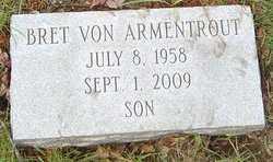 VON ARMENTROUT, BRET - Franklin County, Ohio | BRET VON ARMENTROUT - Ohio Gravestone Photos