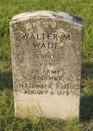 WADE, WALTER M. - Franklin County, Ohio | WALTER M. WADE - Ohio Gravestone Photos