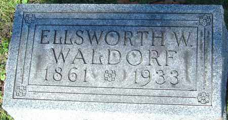 WALDORF, ELLSWORTH W - Franklin County, Ohio | ELLSWORTH W WALDORF - Ohio Gravestone Photos