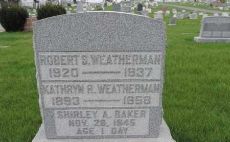 WEATHERMAN, KATHRYN R - Franklin County, Ohio | KATHRYN R WEATHERMAN - Ohio Gravestone Photos
