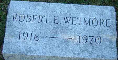 WETMORE, ROBERT E - Franklin County, Ohio | ROBERT E WETMORE - Ohio Gravestone Photos