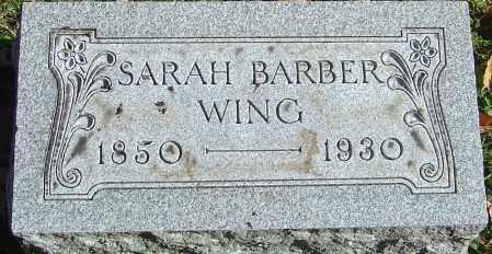 BARBER WING, SARAH - Franklin County, Ohio | SARAH BARBER WING - Ohio Gravestone Photos