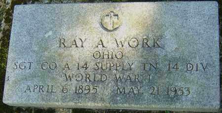 WORK, RAY A - Franklin County, Ohio | RAY A WORK - Ohio Gravestone Photos