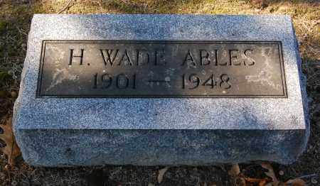 ABLES, WADE - Gallia County, Ohio | WADE ABLES - Ohio Gravestone Photos