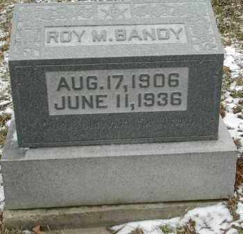 BANDY, ROY M. - Gallia County, Ohio | ROY M. BANDY - Ohio Gravestone Photos