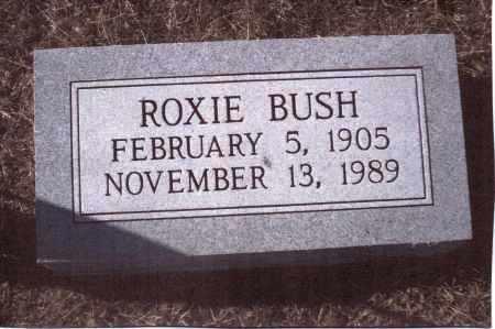 BUSH, ROXIE - Gallia County, Ohio | ROXIE BUSH - Ohio Gravestone Photos