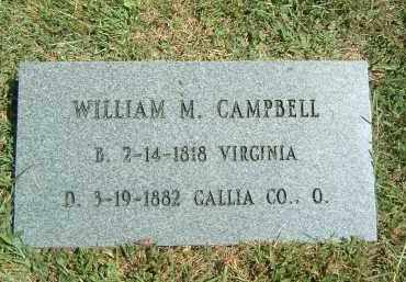 CAMPBELL, WILLIAM M. - Gallia County, Ohio   WILLIAM M. CAMPBELL - Ohio Gravestone Photos