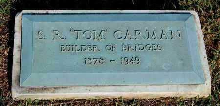 "CARMAN, S. R. ""TOM"" - Gallia County, Ohio | S. R. ""TOM"" CARMAN - Ohio Gravestone Photos"
