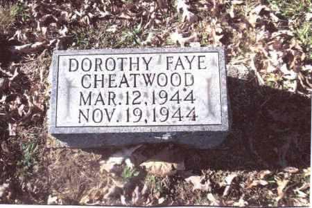 CHEATWOOD, DOROTHY FAYE - Gallia County, Ohio   DOROTHY FAYE CHEATWOOD - Ohio Gravestone Photos