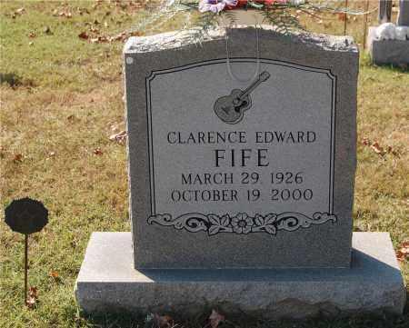 FIFE, CLARENCE EDWARD - Gallia County, Ohio | CLARENCE EDWARD FIFE - Ohio Gravestone Photos