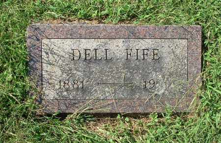 FIFE, DELL - Gallia County, Ohio | DELL FIFE - Ohio Gravestone Photos
