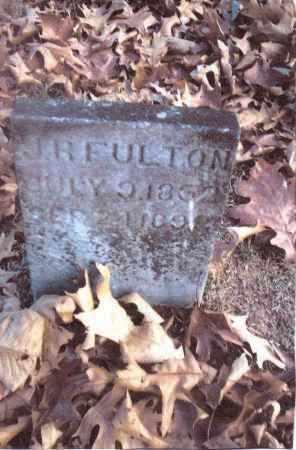 FULTON, J.R. - Gallia County, Ohio | J.R. FULTON - Ohio Gravestone Photos
