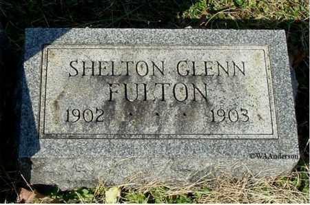 FULTON, SHELTON GLENN - Gallia County, Ohio | SHELTON GLENN FULTON - Ohio Gravestone Photos