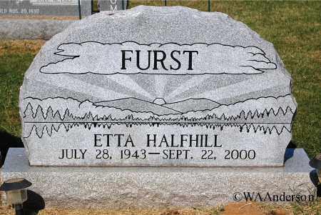 HALFHILL FURST, ETTA - Gallia County, Ohio | ETTA HALFHILL FURST - Ohio Gravestone Photos