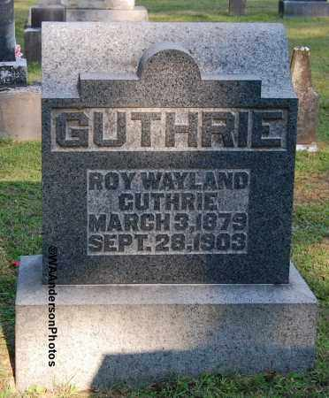 GUTHRIE, ROY WAYLAND - Gallia County, Ohio | ROY WAYLAND GUTHRIE - Ohio Gravestone Photos