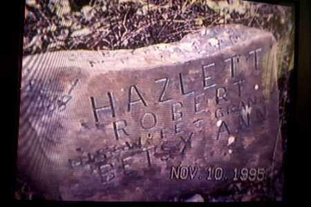 HAZLETT, ROBERT - 2ND VIEW - Gallia County, Ohio | ROBERT - 2ND VIEW HAZLETT - Ohio Gravestone Photos