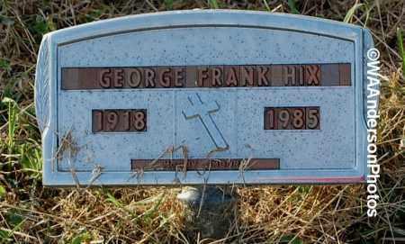 HIX, GEORGE FRANK - Gallia County, Ohio | GEORGE FRANK HIX - Ohio Gravestone Photos