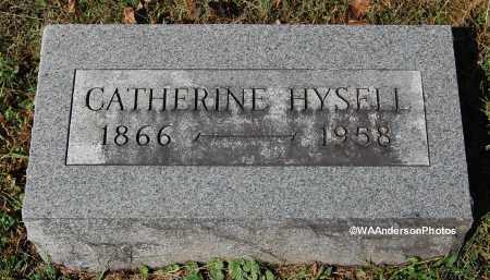 HYSELL, CATHERINE - Gallia County, Ohio | CATHERINE HYSELL - Ohio Gravestone Photos