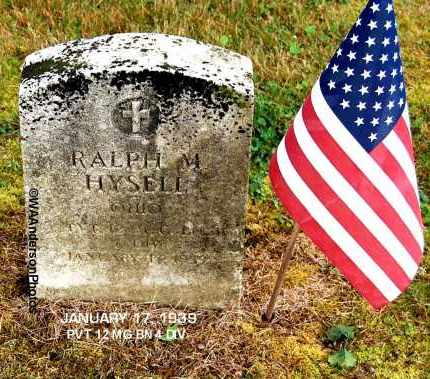 HYSELL, RALPH M - Gallia County, Ohio | RALPH M HYSELL - Ohio Gravestone Photos
