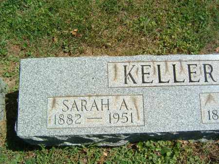 KELLER, SARAH A. - Gallia County, Ohio | SARAH A. KELLER - Ohio Gravestone Photos
