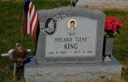 "KING, ROLAND GENE ""BUB"" - Gallia County, Ohio | ROLAND GENE ""BUB"" KING - Ohio Gravestone Photos"