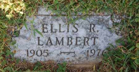 LAMBERT, ELLIS R - Gallia County, Ohio | ELLIS R LAMBERT - Ohio Gravestone Photos