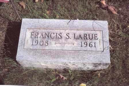 LARUE, FRANCIS S. - Gallia County, Ohio   FRANCIS S. LARUE - Ohio Gravestone Photos