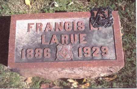 LARUE, FRANCIS - Gallia County, Ohio   FRANCIS LARUE - Ohio Gravestone Photos