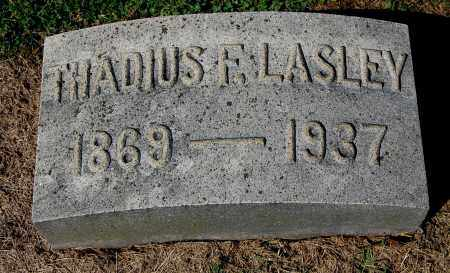 LASLEY, THADIUS F - Gallia County, Ohio | THADIUS F LASLEY - Ohio Gravestone Photos