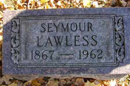 LAWLESS, SEYMOUR - Gallia County, Ohio | SEYMOUR LAWLESS - Ohio Gravestone Photos