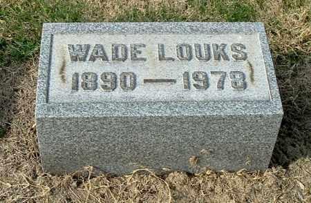 LOUKS, WADE - Gallia County, Ohio | WADE LOUKS - Ohio Gravestone Photos