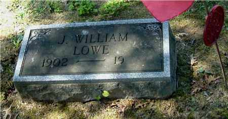 LOWE, J. WILLIAM - Gallia County, Ohio | J. WILLIAM LOWE - Ohio Gravestone Photos