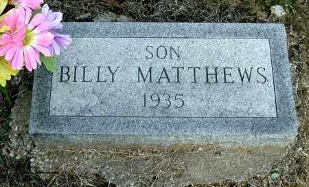 MATTHEWS, BILLY - Gallia County, Ohio | BILLY MATTHEWS - Ohio Gravestone Photos