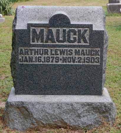 MAUCK, ARTHUR LEWIS - Gallia County, Ohio | ARTHUR LEWIS MAUCK - Ohio Gravestone Photos