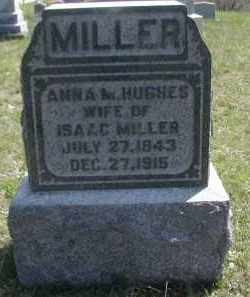 HUGHES MILLER, ANNA - Gallia County, Ohio   ANNA HUGHES MILLER - Ohio Gravestone Photos