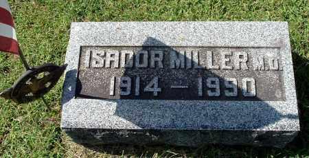 MILLER, ISADOR M.D. - Gallia County, Ohio | ISADOR M.D. MILLER - Ohio Gravestone Photos