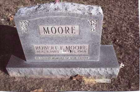 MOORE, ROBERT F. - Gallia County, Ohio   ROBERT F. MOORE - Ohio Gravestone Photos