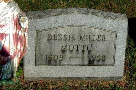 MILLER MOTTU, DESSIE - Gallia County, Ohio   DESSIE MILLER MOTTU - Ohio Gravestone Photos