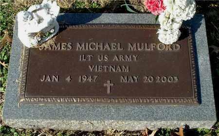 MULFORD, JAMES MICHAEL - Gallia County, Ohio | JAMES MICHAEL MULFORD - Ohio Gravestone Photos